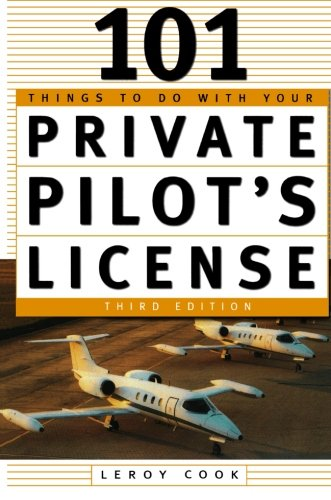 51cP10fg1gL - 101 Things To Do With Your Private Pilot's License