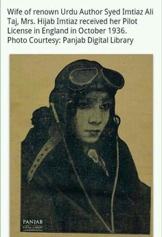 EN6TvUxXsAAlEYB - Author Imtiaz Ali Tajs wife, Hijab Imtiaz Ali Maternal Grandmother of actor Faran Tahir also an author, received her Pilot License in England in October 1936. Amazing I want to know more about her. _ pakistan PakistanZindabad