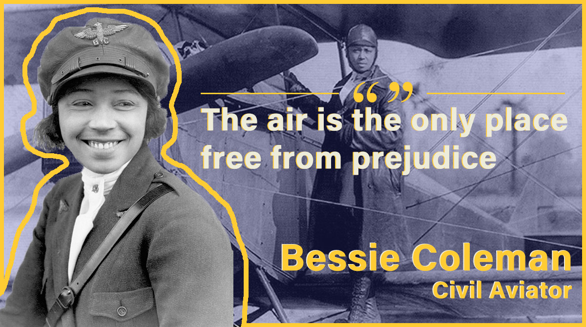 EP35fLzXkAELEGF - Bessie Coleman is an African American and Native American hero. She earned her pilots license in 1922, a time when both African Americans and women were highly discriminated against. She was the first African American woman to get a license and make a public flight.